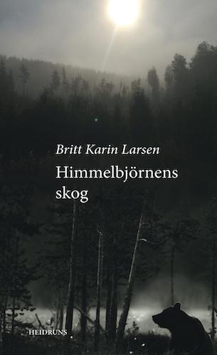 Himmelbjörnens skog/Britt Karin Larsen