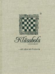 Klässbols linneväveri/Sven Smedberg