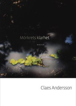 Mörkrets klarhet/Claes Andersson