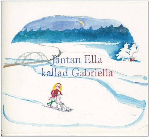 Jäntan Ella kallad Gabriella/Gunnar Svensson