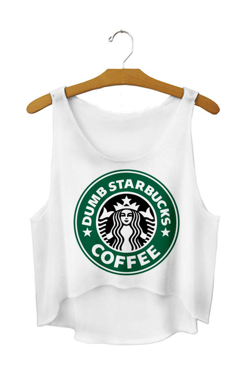 Dumb Starbucks Coffes Crop Topp