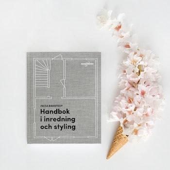 Handbok i inredning och styling-Frida Ramstedt