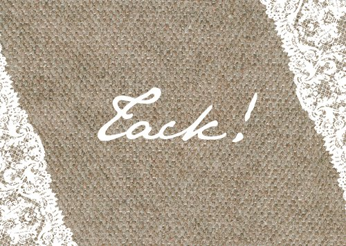 """""""At last"""" tackkort säckväv"""