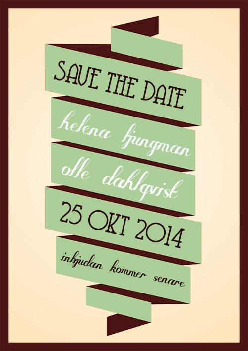 """I'll be there"" save the date grön"